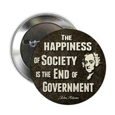 """Adams Quote - End of Government 2.25"""" Button (100"""