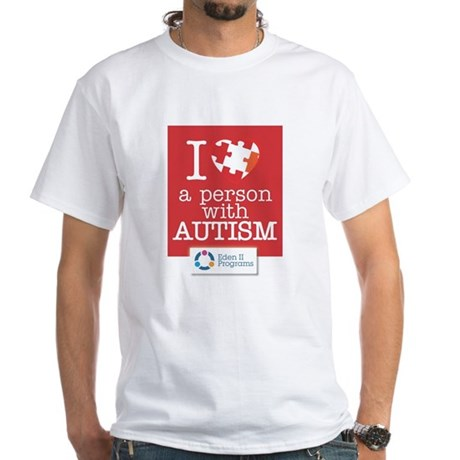I LOVE A PERSON WITH AUTISM White T-Shirt