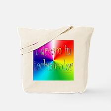 Dream in Technicolor Tote Bag