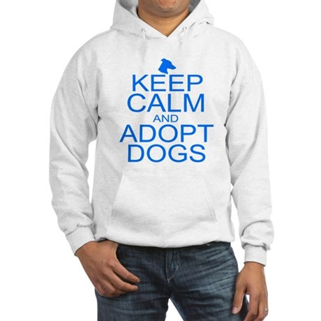 Keep Calm and Adopt Dogs Hooded Sweatshirt