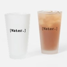 Water. Drinking Glass