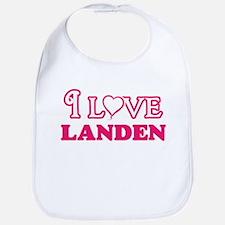 I Love Landen Baby Bib