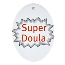 Super Doula Ornament (Oval)