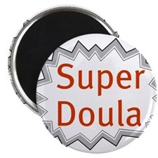 Super Doula Magnet