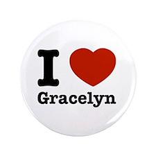 "I love Gracelyn 3.5"" Button"