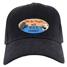 will NOT comply Baseball Hat