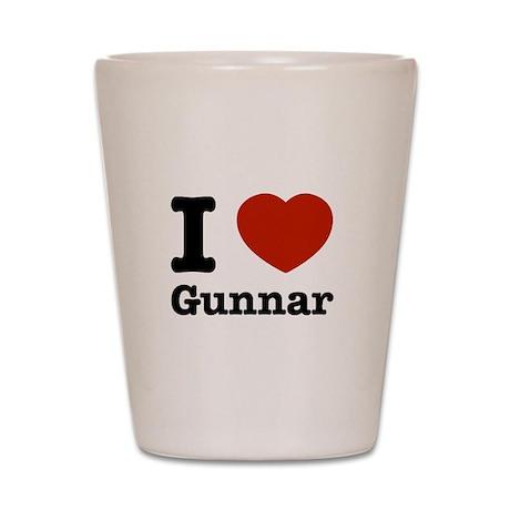 I love Gunnar Shot Glass