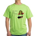 Asma al Assad - Let them eat Green T-Shirt