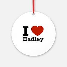 I love Hadley Ornament (Round)