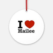I love Hailee Ornament (Round)