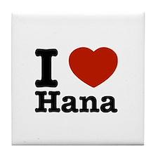 I love Hana Tile Coaster