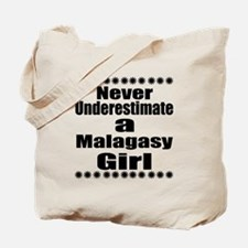 Never Underestimate A Malagasy Girl Tote Bag