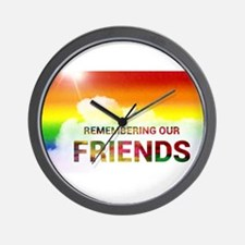 REMEMBERIng OUR FRIENDS GAy rainbow art Wall Clock