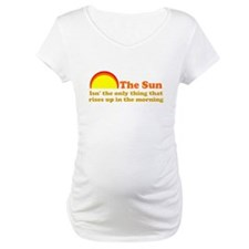 The Sun Rises Up In AM Shirt