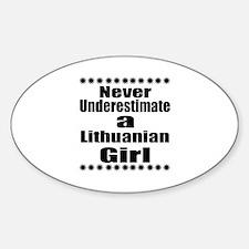 Never Underestimate A Lithuanian Gi Sticker (Oval)