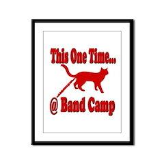 1 Time @ Band Camp Framed Panel Print