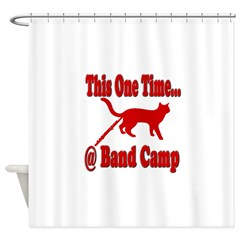 1 Time @ Band Camp Shower Curtain