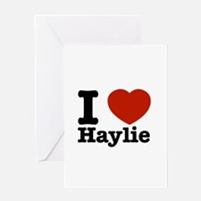 I love Haylie Greeting Card