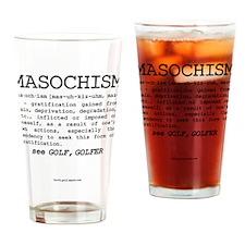 MASOCHISM Golf Definition Drinking Glass