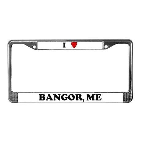 I Love Bangor License Plate Frame