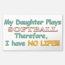 My Daughter Plays Softball Decal