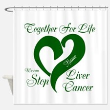 Personalize Stop Liver Cancer Shower Curtain