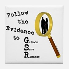 Follow the Evidence Magnify Tile Coaster