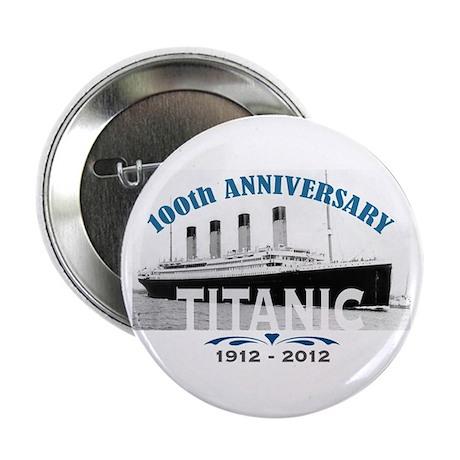 "Titanic Sinking Anniversary 2.25"" Button"