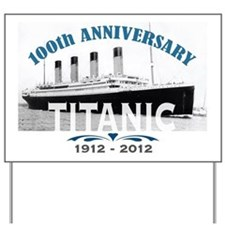 Titanic Sinking Anniversary Yard Sign