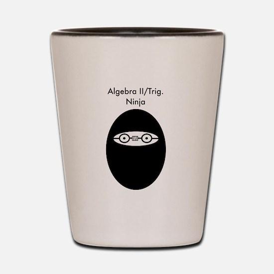 Algebra Ninja A Shot Glass