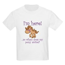 Cute When does pony arrive T-Shirt