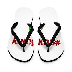 #stopkony 420 Flip Flops