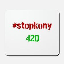 #stopkony 420 Mousepad