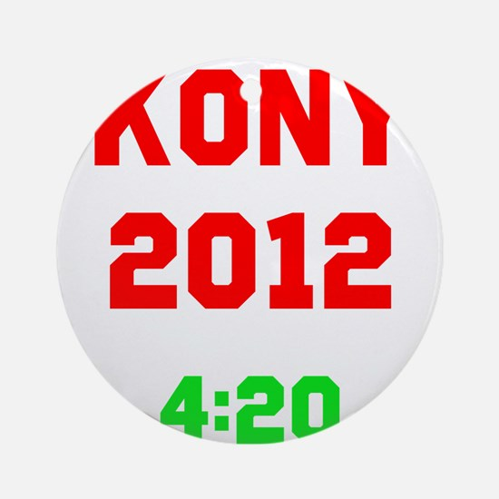 Kony 2012 4:20 Ornament (Round)