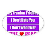 My Iranian Friends Sticker (Oval 50 pk)