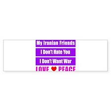 My Iranian Friends Bumper Sticker