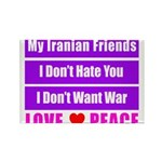 My Iranian Friends Rectangle Magnet (100 pack)