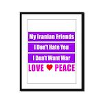 My Iranian Friends Framed Panel Print