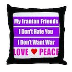 My Iranian Friends Throw Pillow