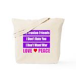 My Iranian Friends Tote Bag