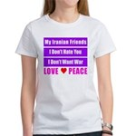 My Iranian Friends Women's T-Shirt