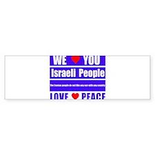 We Love You Israeli People Bumper Sticker
