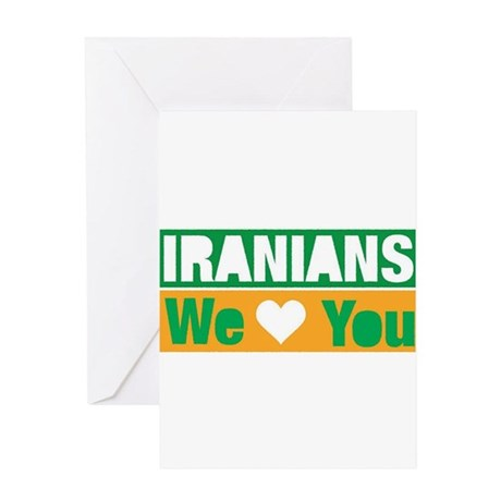 Iranians We Love You Greeting Card