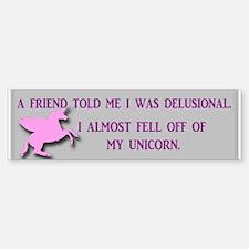 Delusional Unicorn Bumper Bumper Sticker