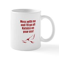 I'll go all Katniss on you Mug
