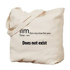 """""""The limit of my love for you Tote Bag"""