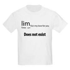 """""""The limit of my love for you T-Shirt"""