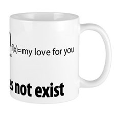 """""""The limit of my love for you Mug"""