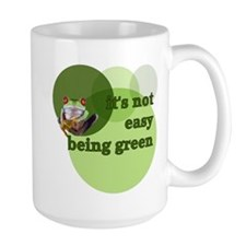 It's Not Easy Being Green Ceramic Mugs