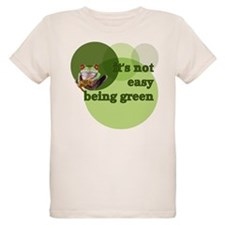 It's Not Easy Being Green T-Shirt